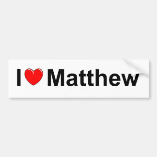 I Love (Heart) Matthew Bumper Stickers