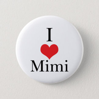 I Love (Heart) Mimi 6 Cm Round Badge