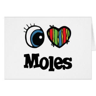 I Love (Heart) Moles Card