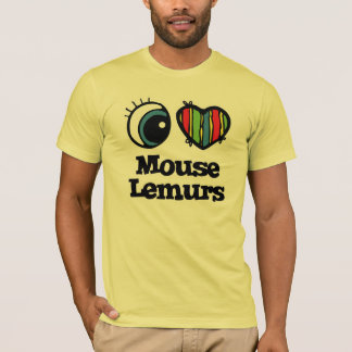 I Love (Heart) Mouse Lemurs T-Shirt
