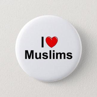 I Love (Heart) Muslims 6 Cm Round Badge