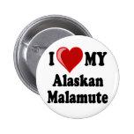I Love (Heart) My Alaskan Malamute Dog Pin