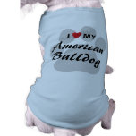 I Love (Heart) My American Bulldog Dog Clothes