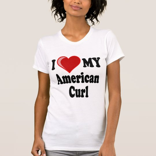 I Love (Heart) My American Curl Cat T-Shirt