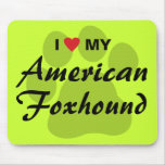 I Love (Heart) My American Foxhound Mousemat