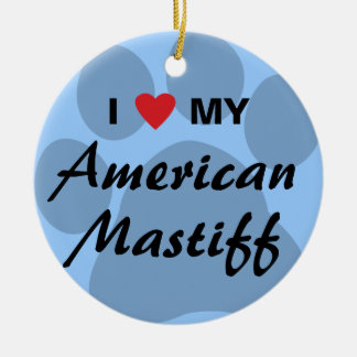 I Love (Heart) My American Mastiff Round Ceramic Decoration