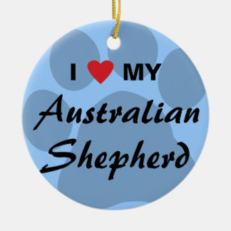 I Love (Heart) My Australian Shepherd Round Ceramic Decoration