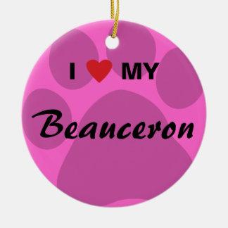 I Love (Heart) My Beauceron Paw Print Round Ceramic Decoration