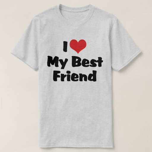 I Love Heart My Best Friend - BFF Tee Shirt