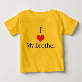 I Love (Heart) My Brother Infant T-Shirt