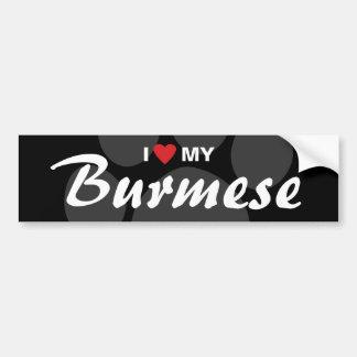 I Love (Heart) My Burmese Bumper Sticker