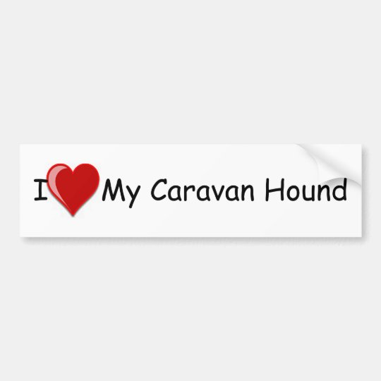 I Love (Heart) My Caravan Hound Dog Bumper