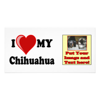 I Love (Heart) My Chihuahua Dog Photo Greeting Card