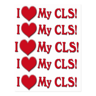 I LOVE (HEART) MY CLS - CLINICAL LAB SCIENTIST POSTCARD