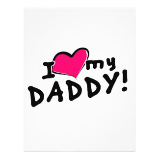 I love (heart) my daddy! 21.5 cm x 28 cm flyer