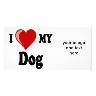 I Love Heart My Dog Photo Card Template