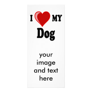 I Love (Heart) My Dog Personalized Rack Card