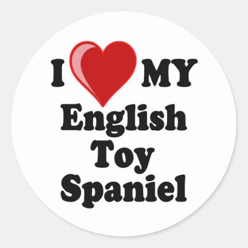 I Love (Heart) My English Toy Spaniel Dog Round Stickers