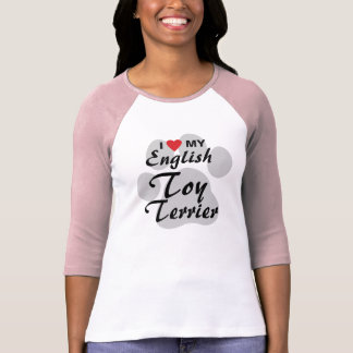 I Love (Heart) My English Toy Terrier T Shirt