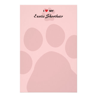 I Love (Heart) My Exotic Shorthair Pawprint Design Stationery Paper