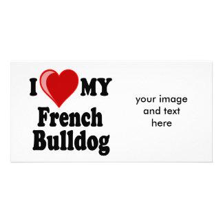I Love (Heart) My French Bulldog Dog Customised Photo Card