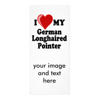 I Love (Heart) My German Longhaired Pointer Dog Custom Rack Card