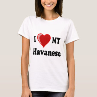 I Love (Heart) My Havanese Dog T-Shirt