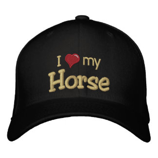 I love (heart) my Horse Embroidered Hat
