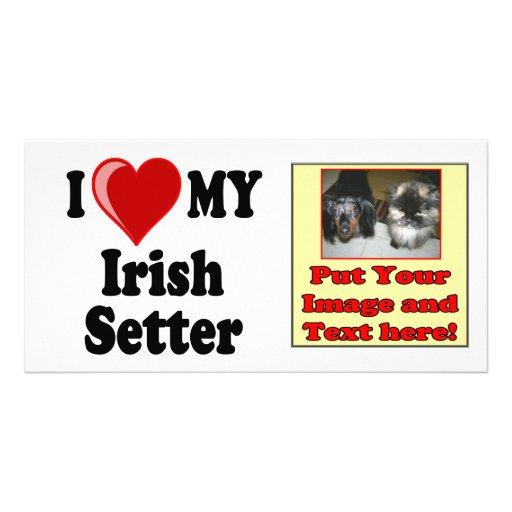 I Love (Heart) My Irish Setter Dog Customized Photo Card