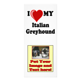 I Love (Heart) My Italian Greyhound Dog Custom Rack Cards