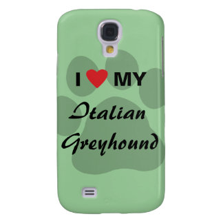 I Love (Heart) My Italian Greyhound Galaxy S4 Case