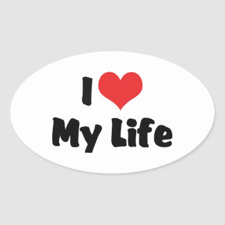I Love Heart My Life Oval Sticker