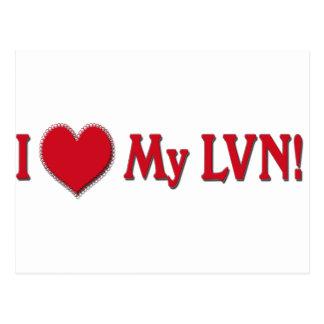 I LOVE (Heart) My LVN - LICENSED VOCATIONAL NURSE Postcard