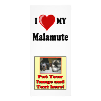 I Love (Heart) My Malamute Dog Custom Rack Card
