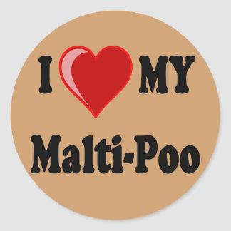 I Love (Heart) My Malti-Poo Dog Round Sticker