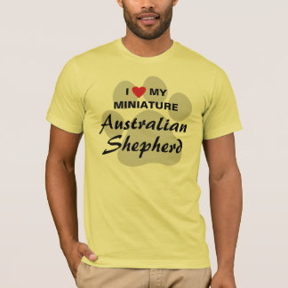 I Love (Heart) My Miniature Australian Shepherd T-Shirt