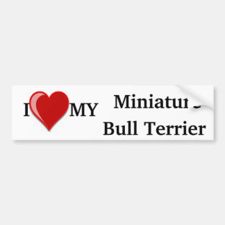 I Love (Heart) My Miniature Bull Terrier Dog Bumper Sticker