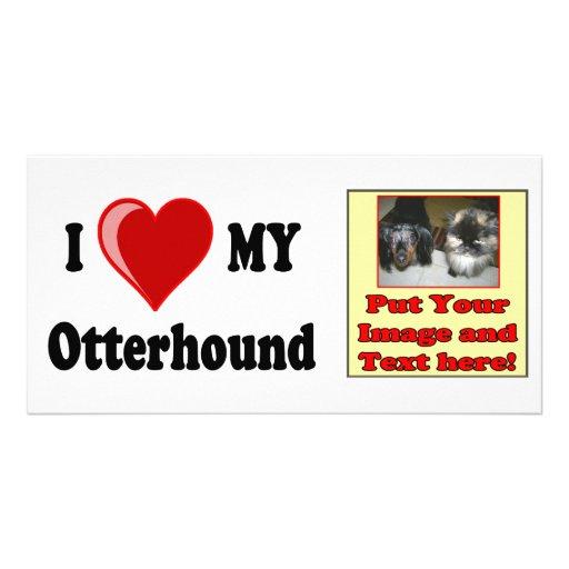 I Love (Heart) My Otterhound Dog Custom Photo Card