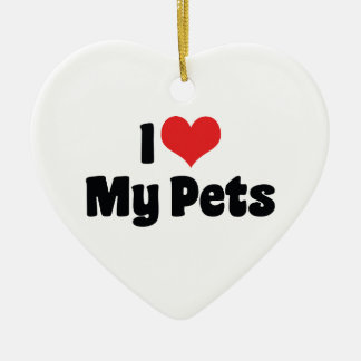 I Love Heart My Pets - Animal Lover Christmas Ornament