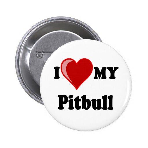 I Love (Heart) My Pitbull Dog Pinback Buttons