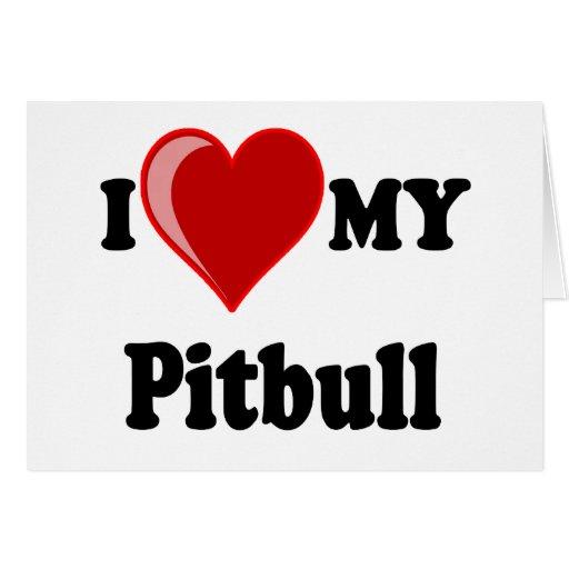I Love (Heart) My Pitbull Dog Cards