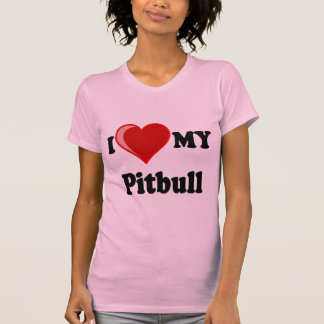 I Love (Heart) My Pitbull Dog T-shirts
