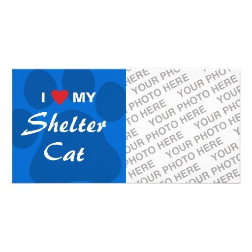 I Love (Heart) My Shelter Cat Customized Photo Card