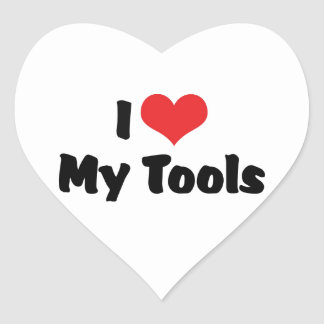 I Love Heart My Tools - Handyman Craftsman Builder Heart Sticker