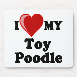 I Love (Heart) My Toy Poodle Dog Mouse Mat