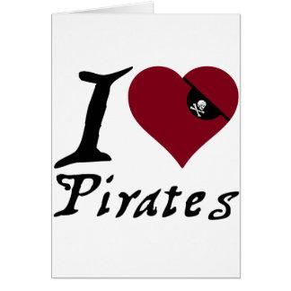 I Love (Heart) Pirates Card