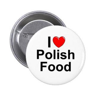 I Love (Heart) Polish Food 6 Cm Round Badge