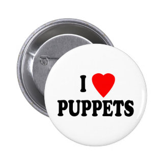 I LOVE (HEART) PUPPETS 6 CM ROUND BADGE