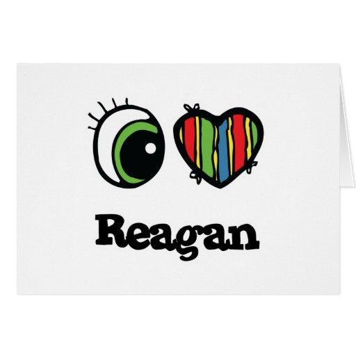 I Love (Heart) Reagan Greeting Card