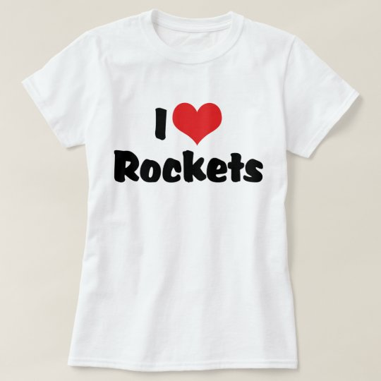 I Love Heart Rockets - Space Exploration T-Shirt